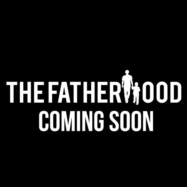 Audio &#038; Video Producer:<br>The Fatherhood (WIP)